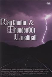 Ray Comfort & Thunderf00t Unedited! (Ray Comfort and Thunderfoot YouTube Debate on DVD),Ray Comfort, Thunderf00t