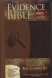 The Evidence Bible New King James Version / NKJV: All You Need to Understand and Defend Your Faith, Commentary by Ray Comfort (Duo-Tone Beige and Brown),Ray Comfort (Commentator)