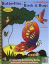 Educational Coloring and Activity Book: Butterflies, Birds and Bugs,Really Big Coloring Books