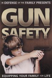 Gun Safety: Equipping Your Family for Life (In Defense of the Family),Steve Ringer