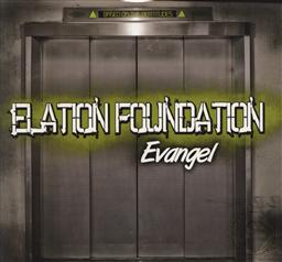 Elation Foundation: Based on the Beatitudes by Evangel,Evangel
