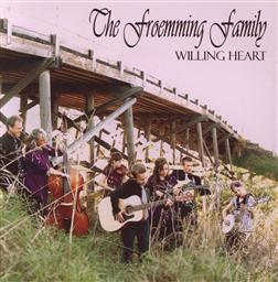 The Froemming Family Willing Heart,Froemming Family