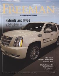 Freeman, Ideas On Liberty Magazine: Hybrids and Hype (May 2012, Volume 62 No. 4),Foundation for Economic Education (FEE)