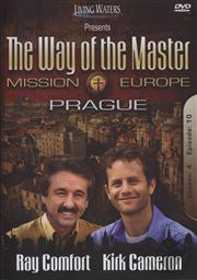 Way of the Master: Mission Europe - Prague (Season 4, Episode 10),Ray Comfort, Kirk Cameron