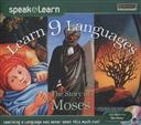 Speak and Learn: Learn 9 Languages with the Story of Moses (CD-ROM for Windows)  (Speak & Learn Languages),Selectsoft