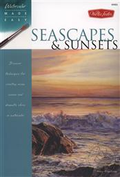 Watercolor Made Easy: Seascapes and Sunsets: Discover Techniques for Creating Ocean Scenes and Dramatic Skies in Watercolor,Thomas Noodham