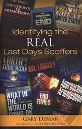 Identifying the Real Last Day Scoffers,Gary DeMar