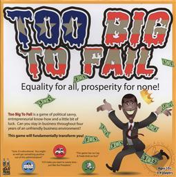 Too Big to Fail: Equality for All, Prosperity for None Collectible Board Game,Max Bros Games