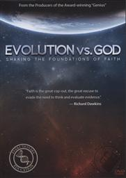 Evolutions vs. God: Shaking the Foundations of Faith,Ray Comfort