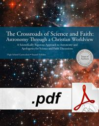 The Crossroads of Science And Faith: Astronomy Through A Christian Worldview (DIGITAL DOWNLOAD),Team of Authors: Gladys V. Kober, Susan Benecchi, Paula Gossard