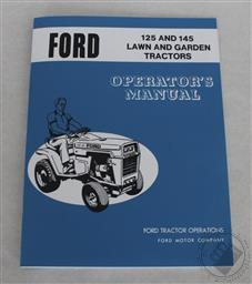 Ford, LGT 125, and 145 Garden / Lawn Tractor Operators/ Owners Manual, 1972-1976,Ford Motor Co.