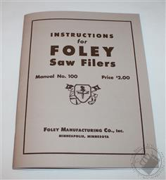 Foley Automatic Saw Filer Instruction Manual & Parts List Model 61 42 F-3 & More,Foley Belsaw